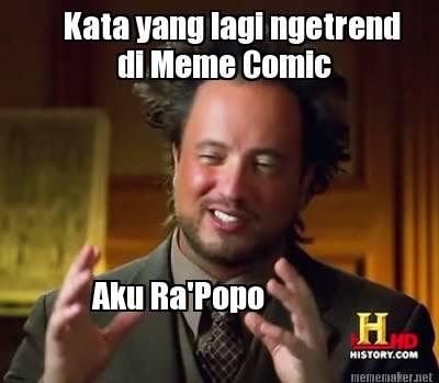 meme maker kata yang lagi ngetrend di comic aku ra popo generator