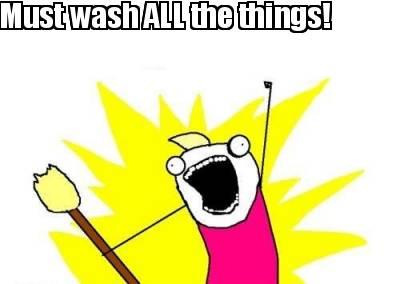 3650544 meme maker must wash all the things! meme maker!,All The Things Meme Maker