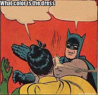 Meme Maker - What color is the dress