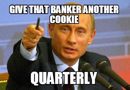 4287342 memes for banker meme www memesbot com,Banker Memes