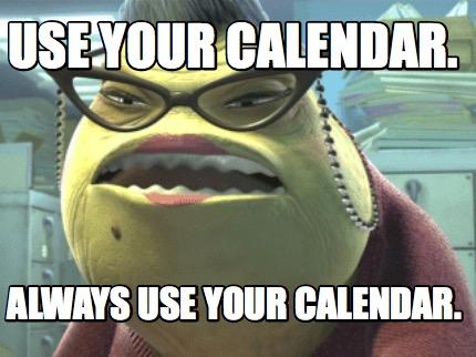 use-your-calendar-meme