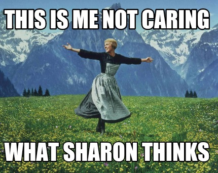 Calm down sharon I think you need a snickers | Memes.com
