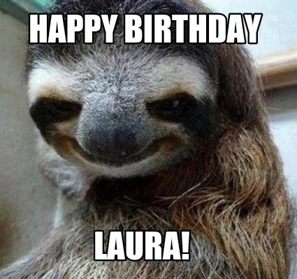 Happy birthday sloth meme - photo#26