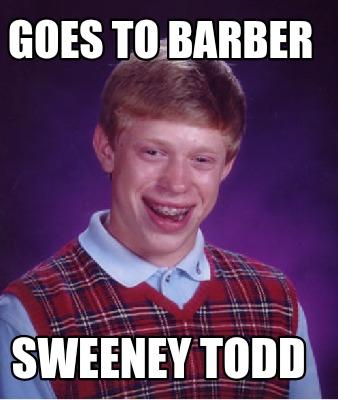 Sweeney Todd Sweeney Todd