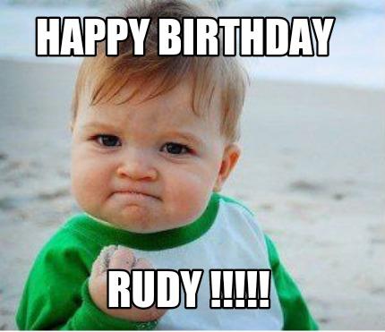 happy birthday rudy