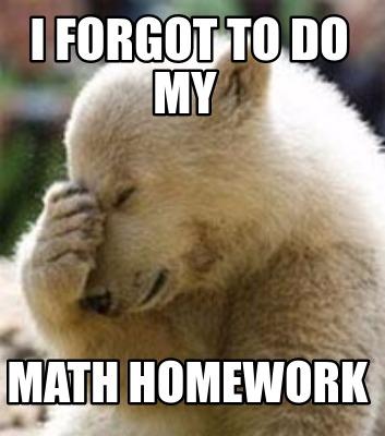 Do my homework today