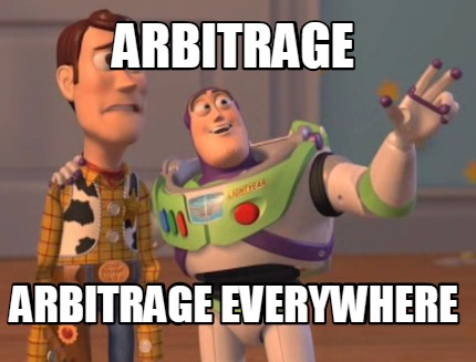 Meme Maker - Arbitrage Arbitrage Everywhere Meme Generator!