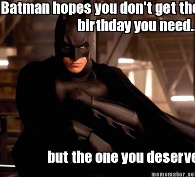 Batman Birthday Meme Funny