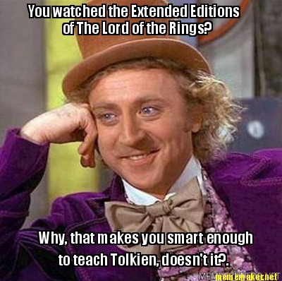 You watched the Extended Editions